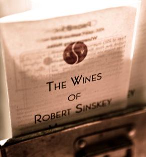 The wines of Robert Sinskey