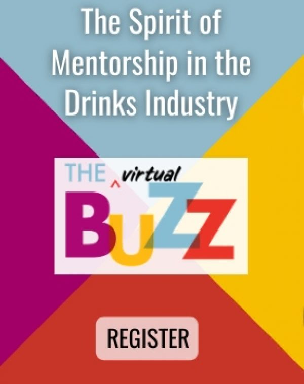 Vinexpo takes 'The Buzz' virtual for 2021, starting with 'The Spirit of Mentorship in the Drinks Industry'